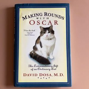 Other - Making Rounds with Oscar by David Dosa, MD